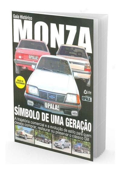 Guia Histórico Monza Edição De Colecionador Opala & Cia