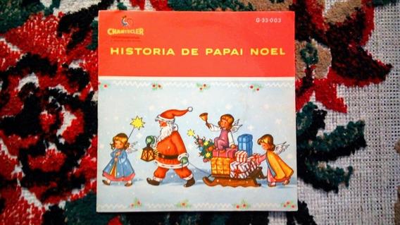 Compacto História De Papai Noel - Elenco Do Do Galinho