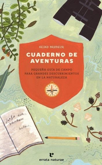 Cuaderno De Aventuras - Keiko Brodeur