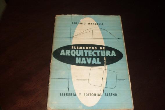 Elementos De Arquitectura Naval De Antonio Mandelli #