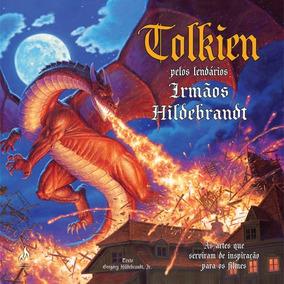 Livro Tolkien - Pelos Irmãos Hildebrandt
