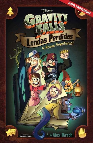 Gravity Falls: Lendas Perdidas 4 Histórias Inéditas/hirsch,a