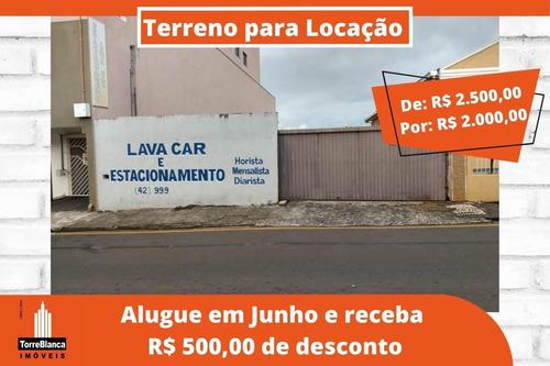 Terreno Para Alugar, 200 M² Por R$ 2.500,00/mês - Centro - Ponta Grossa/pr - Te0213