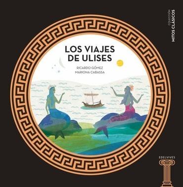 Los Viajes De Ulises - Gomez, Cabassa