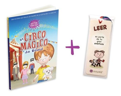 El Circo Mágico De David, Libro Infantil + 6 Separadores
