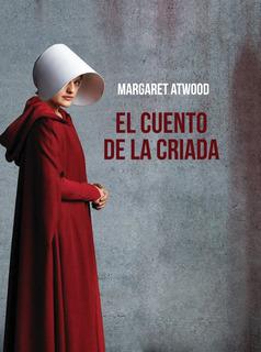 Libro: El Cuento De La Criada - Margaret Atwood