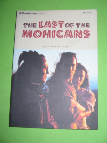 The Last Of The Mohicans - J. Fenimore Cooper - Oxford Domin