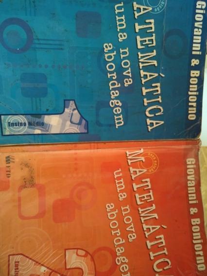 Matemática Uma Nova Abordagem - Volumes 1 E 2