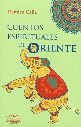 Cuentos Espirituales De Oriente