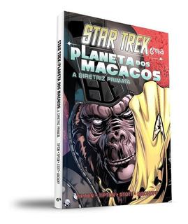 Hq Star Trek - Planeta Dos Macacos A Diretriz Primata