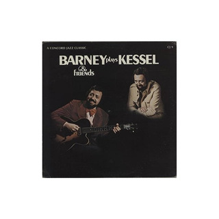 Barney Plays Kessel