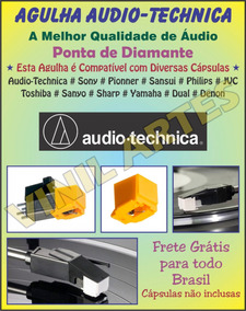 Agulha Audio Technica At3600l Cn5625al Piooner Sony Aiwa X4