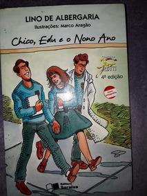 Livro Chico, Edu E O Nono Ano