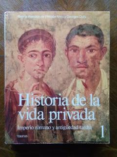Historia De La Vida Privada Imperio Romano Antigüedad Tardía