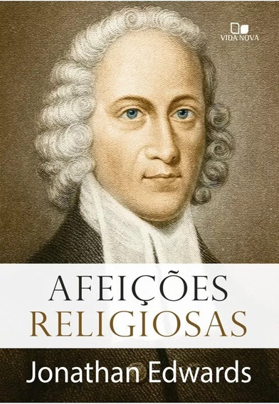 Afeições Religiosas - Livro Jonathan Edwards