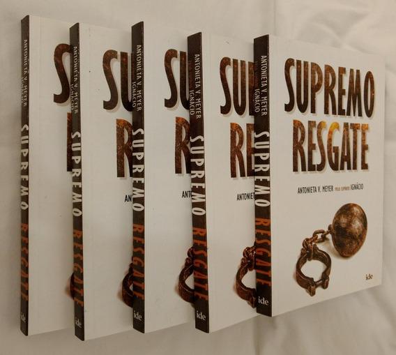Livro Supremo Resgate - Romance Espírita - Antonieta Meyer