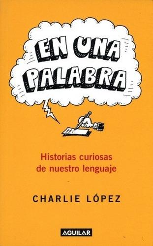 En Una Palabra - Lopez Charlie