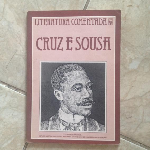Livro Cruz E Sousa Literatura Comentada Aguinaldo José G. C2