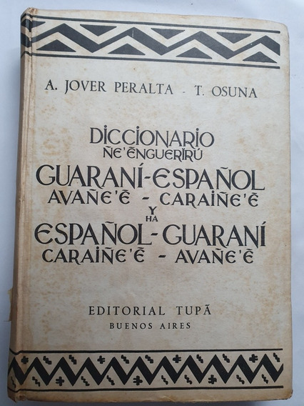 140- Diccionario Guaraní - Español - 1950