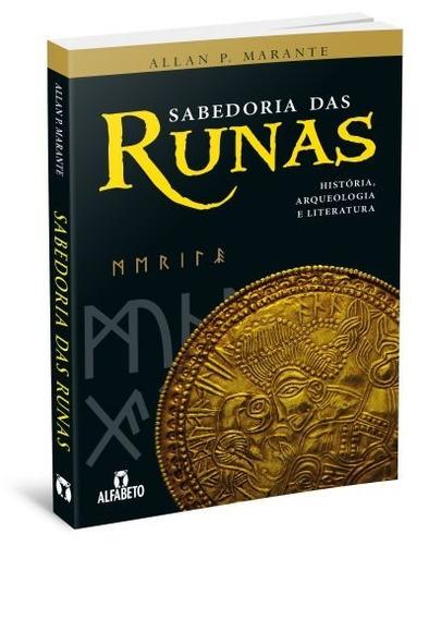 Sabedoria Das Runas História Arqueologia E Literatura