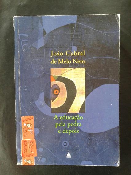Livro A Educação Pela Pedra E Depois João Cabral De Meloneto
