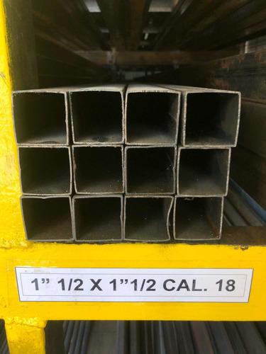 Tubo 1 1/2 X 1 1/2 Cal. 18 X 6mts