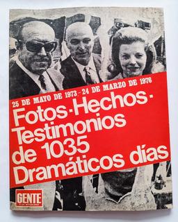 Revista Gente Edición Especial - 25 De Mayo De 1973 A 1976