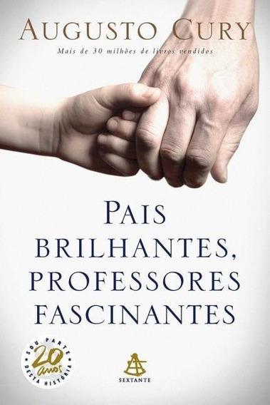Pais Brilhantes Professores Fascinantes Augusto Cury Frete 9