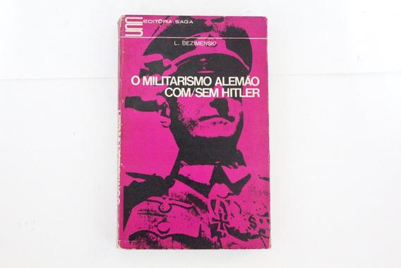O Militarismo Alemão Com/sem Hitler L. Bezimenski