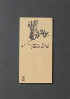 Novia Robada, La - Juan Carlos Onetti