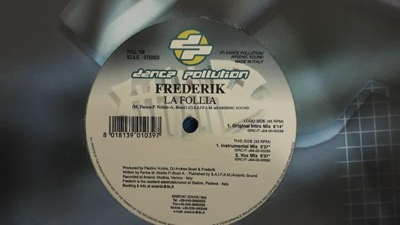 Frederik - La Follia Vinil Single House 2000