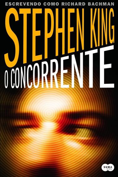 O Concorrente - Stephen King - Livro Raríssimo Ótimo Estado!