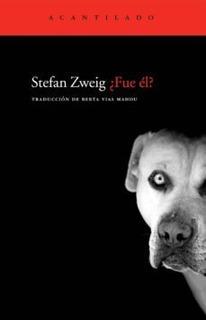 Fue Él?, Stefan Zweig, Acantilado