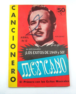 Cancionero Mexicano No.12 Pedro Infante Abril 1954