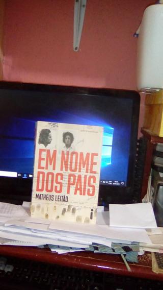 Em Nome Dos Pais / Matheus Leitão
