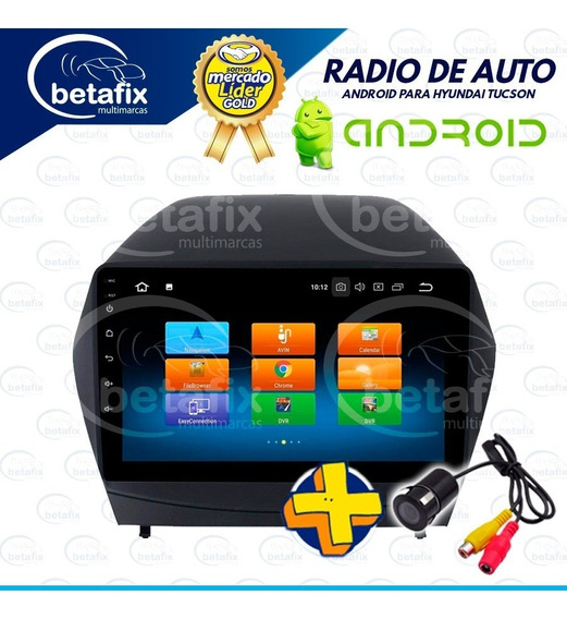 Radio Android Hyundai Tucson Ix35 9p 4gps 2usb Bt Betafix Ec