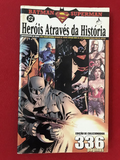 Hq: Heróis Através Da História - Batman & Superman - Dc