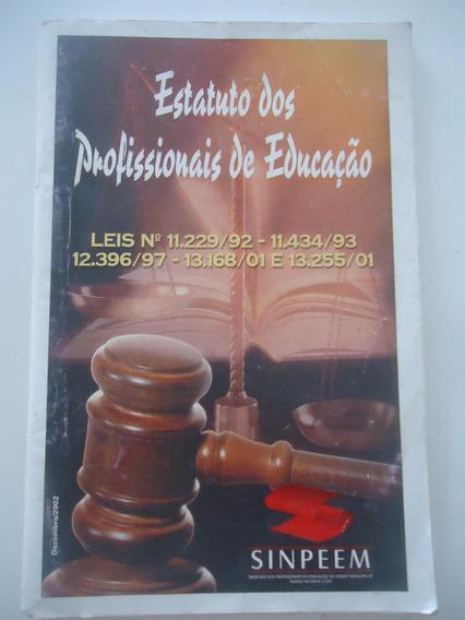 Estatuto Dos Profissionais De Educação - Ano 2002