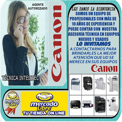 Agente Autorizado Canon Mantenimiento Venta Compra Reparació
