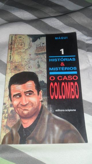 O Caso Colombo - Série Histórias E Mistérios - Máqui