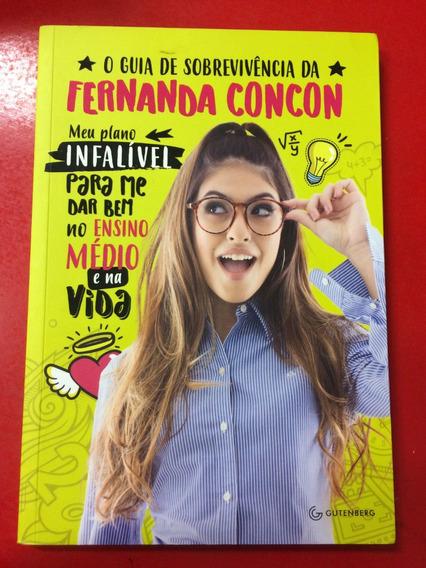 Livro O Guia De Sobrevivência Da Fernanda Concon