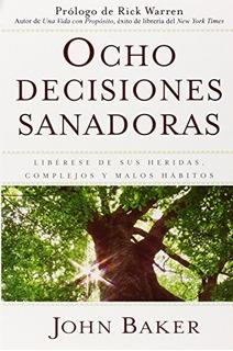 Libro : Ocho Decisiones Sanadoras (life