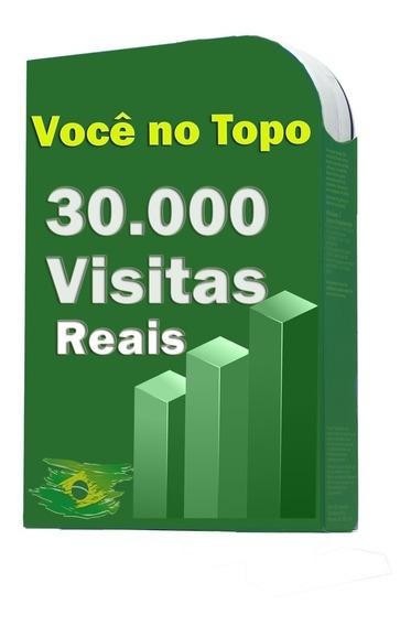 30.000 Visitas Para Sites, Blog, Loja Virtuais, E Tudo Mais