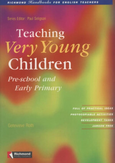Teaching Very Young Children - Pre-school And Early Primar
