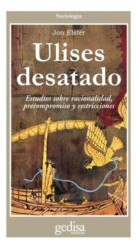 Imagen 1 de 3 de Ulises Desatado, Elster, Ed. Gedisa