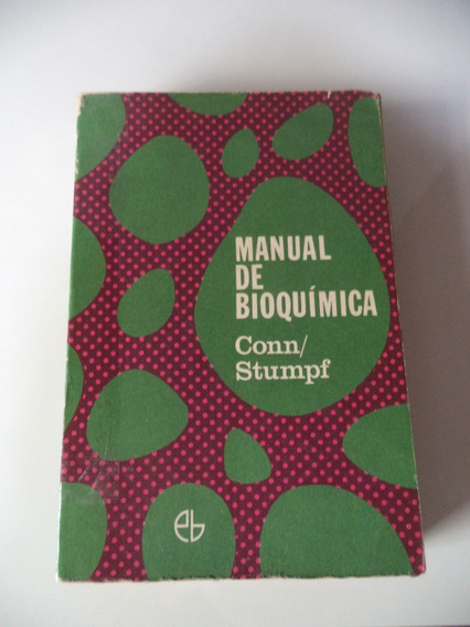 Manual De Bioquímica De 1972 - Conn E Stumpf