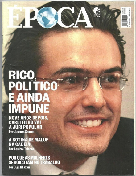 Revista Época 1026 - Fev / 2018 - Rico, Político E Impune