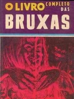 O Livro Completo Das Bruxas Antigo Raro A. Schokeld S/ Juros