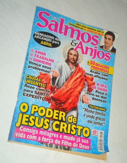 Salmos E Anjos Nº 127 Abril 2010 O Poder De Jesus Cristo