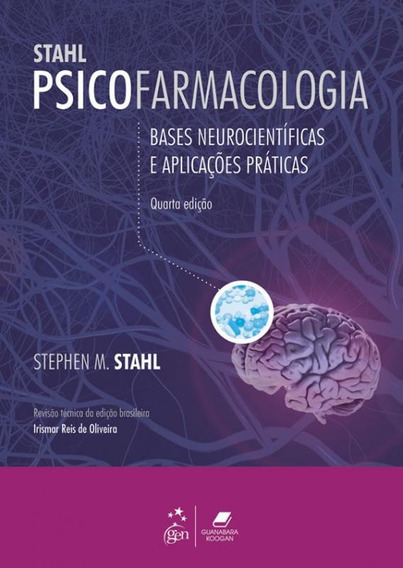 Psicofarmacologia: Bases Neurocientificas - 4 Ed